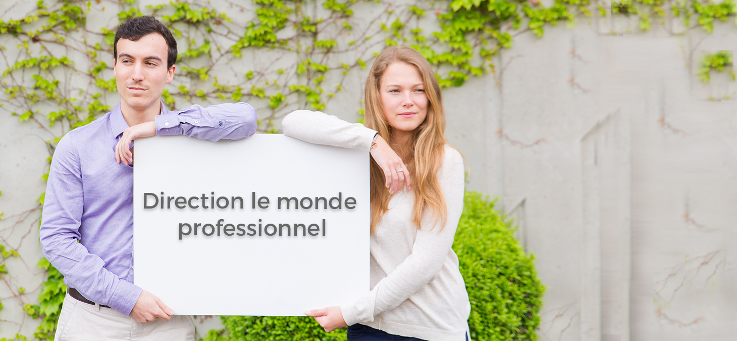 Direction le monde professionnel